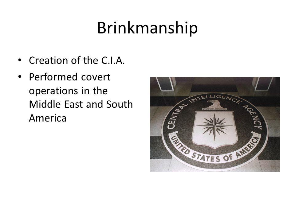 Brinkmanship Creation of the C.I.A.