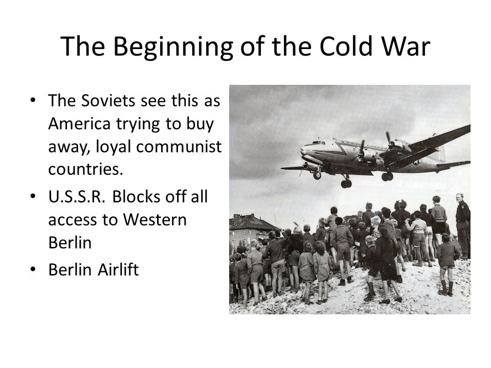 The Beginning of the Cold War