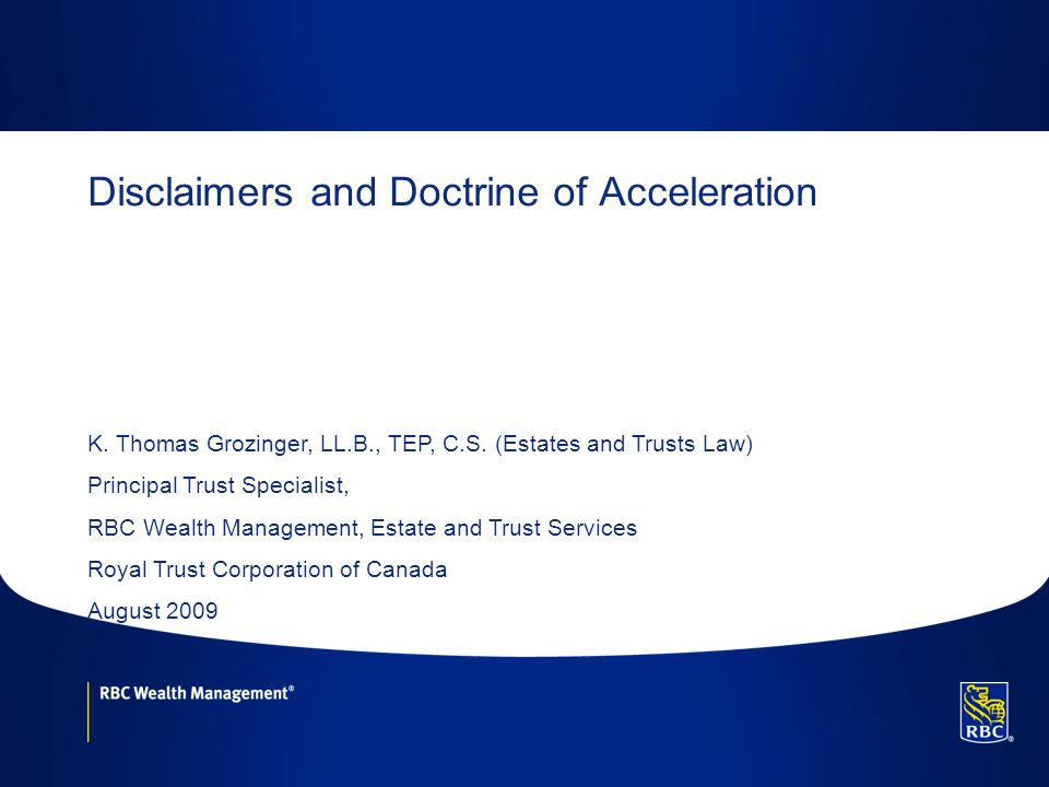 Disclaimers and Doctrine of Acceleration