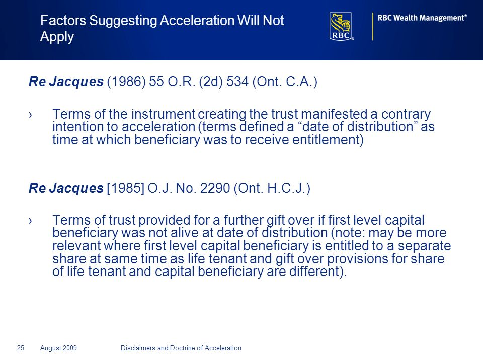 Factors Suggesting Acceleration Will Not Apply