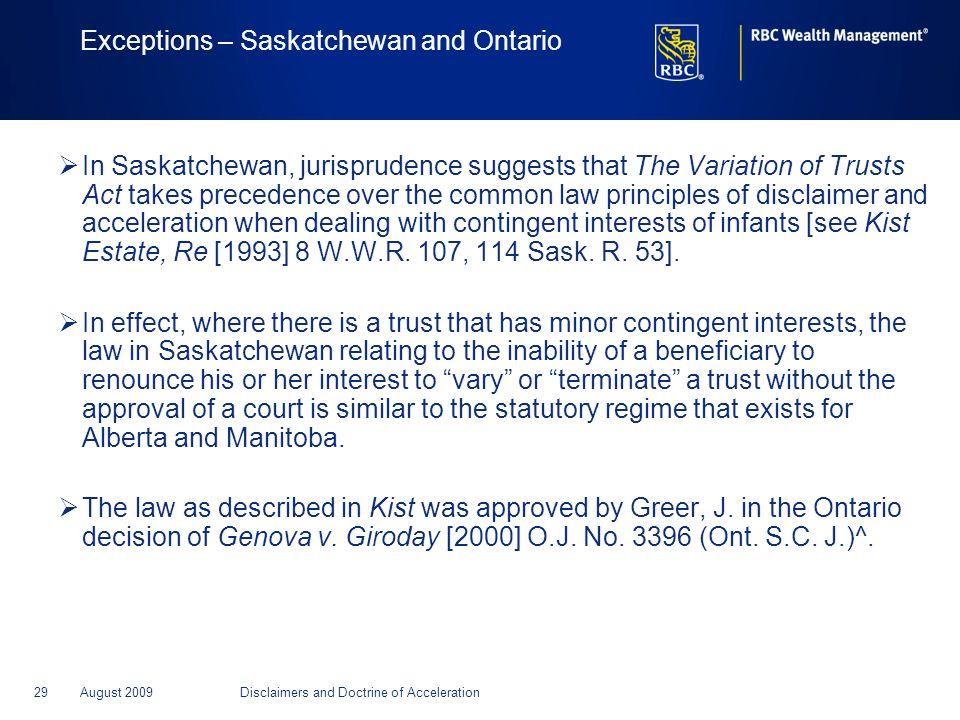 Exceptions – Saskatchewan and Ontario