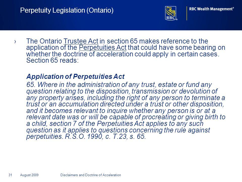 Perpetuity Legislation (Ontario)