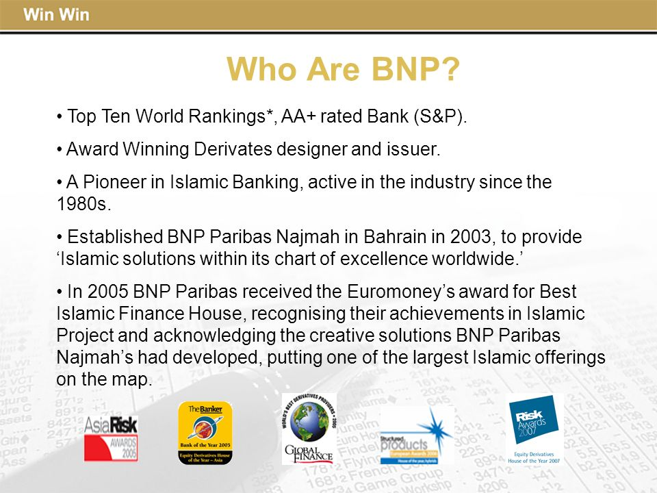 Who Are BNP Top Ten World Rankings*, AA+ rated Bank (S&P).