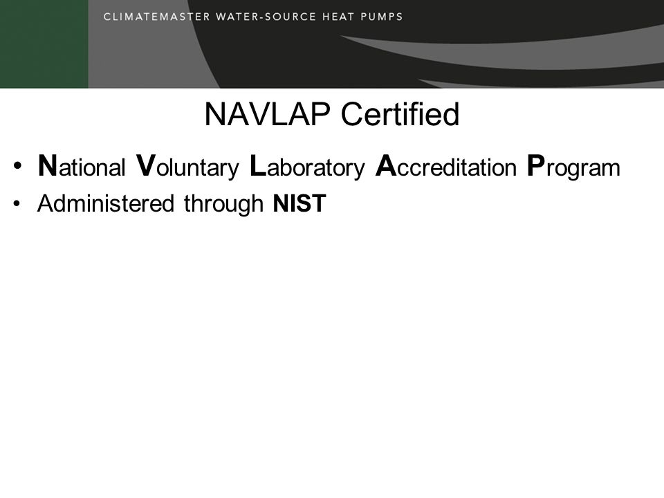 NAVLAP Certified National Voluntary Laboratory Accreditation Program