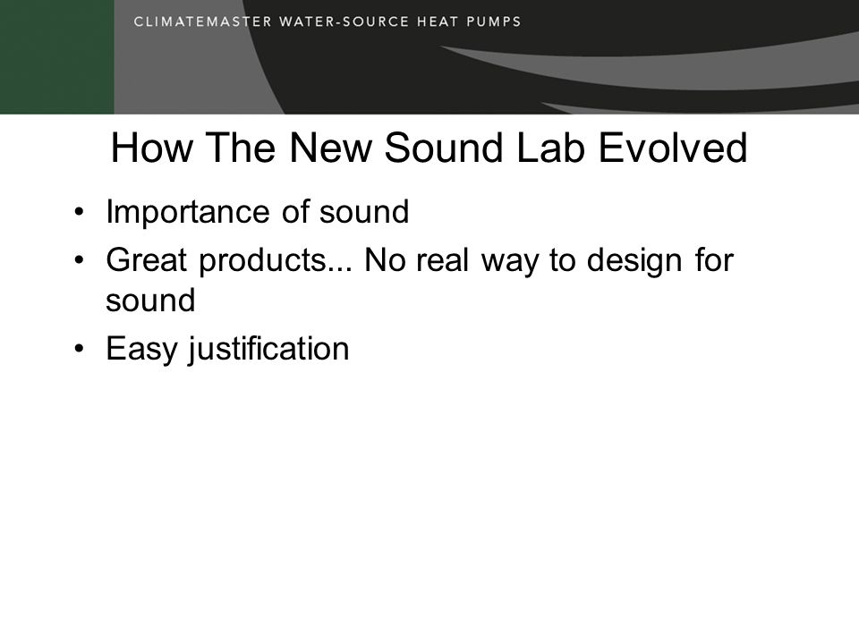 How The New Sound Lab Evolved
