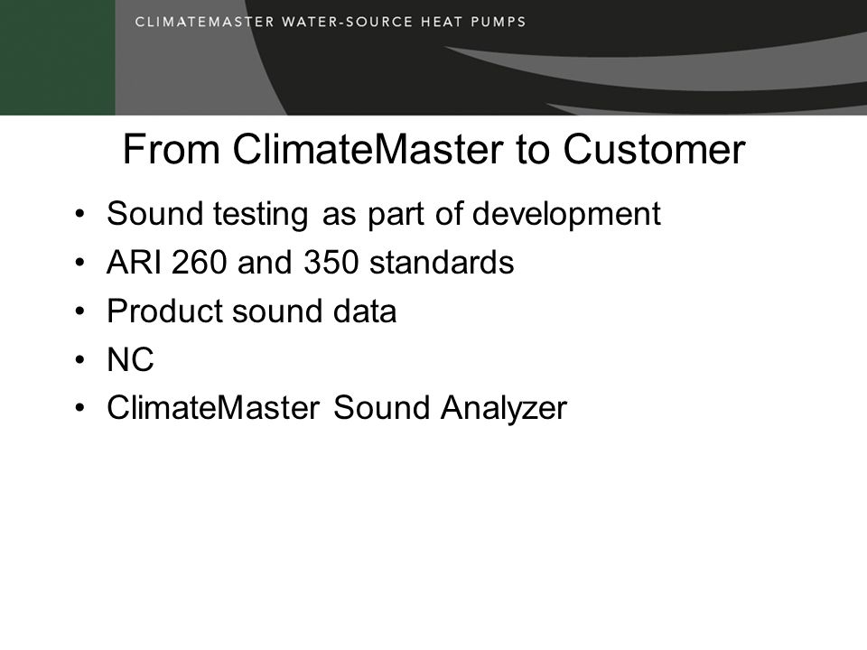 From ClimateMaster to Customer