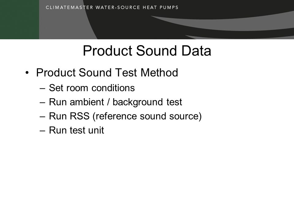 Product Sound Data Product Sound Test Method Set room conditions