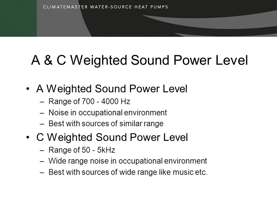 A & C Weighted Sound Power Level