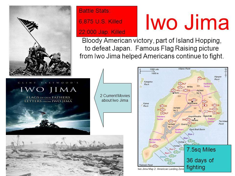 Battle Stats: 6,875 U.S. Killed. 22,000 Jap. Killed. Iwo Jima.