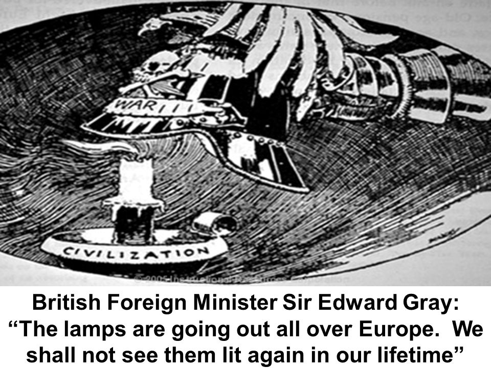 British Foreign Minister Sir Edward Gray: