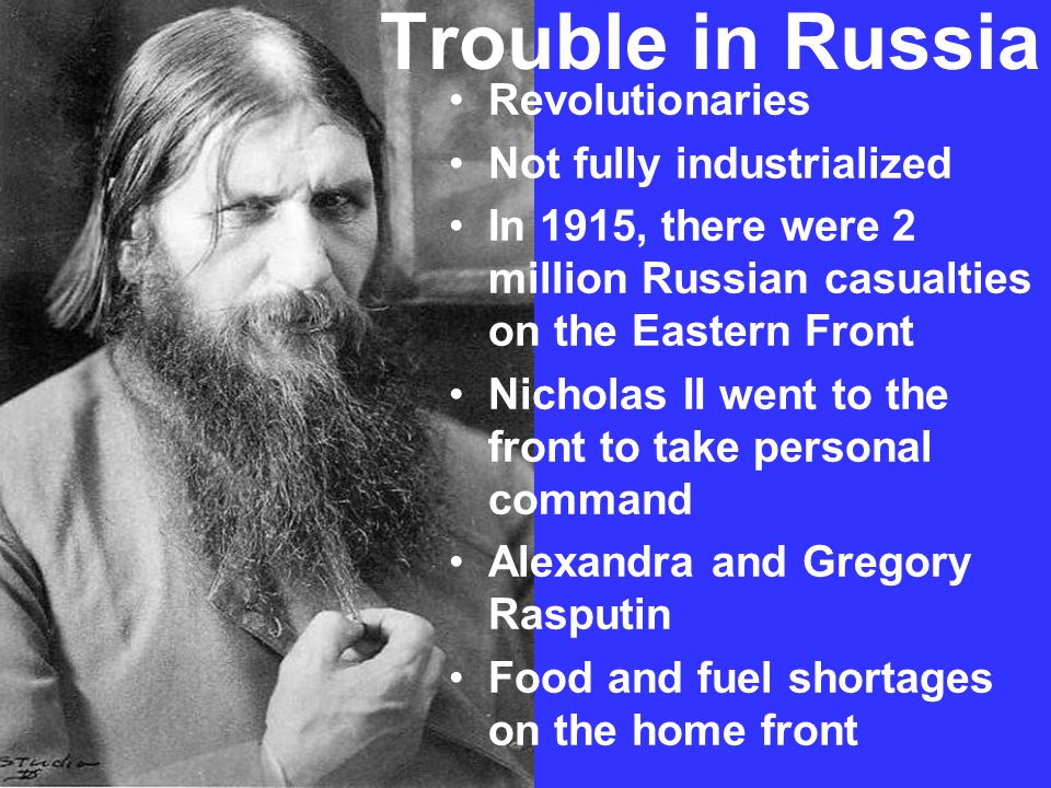 Trouble in Russia Revolutionaries Not fully industrialized