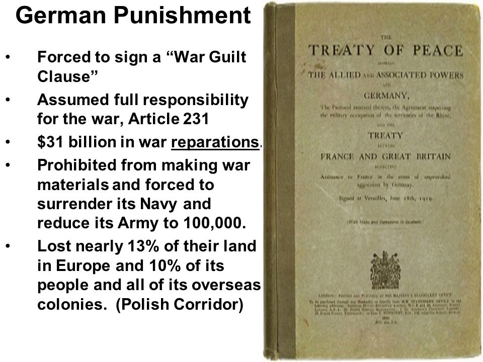 German Punishment Forced to sign a War Guilt Clause