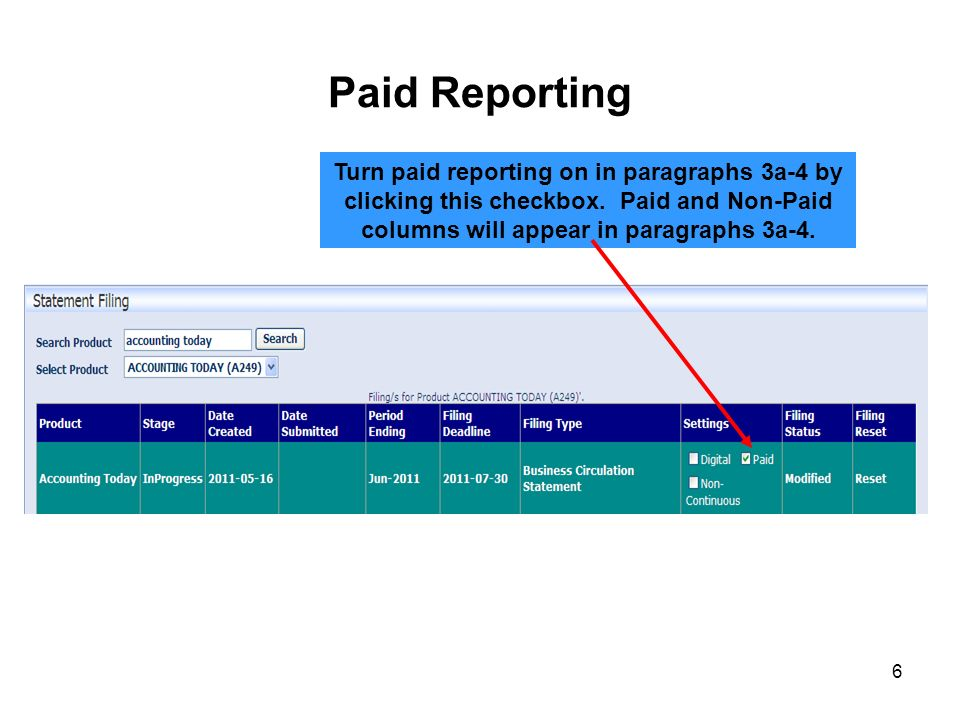 Paid Reporting Turn paid reporting on in paragraphs 3a-4 by clicking this checkbox.