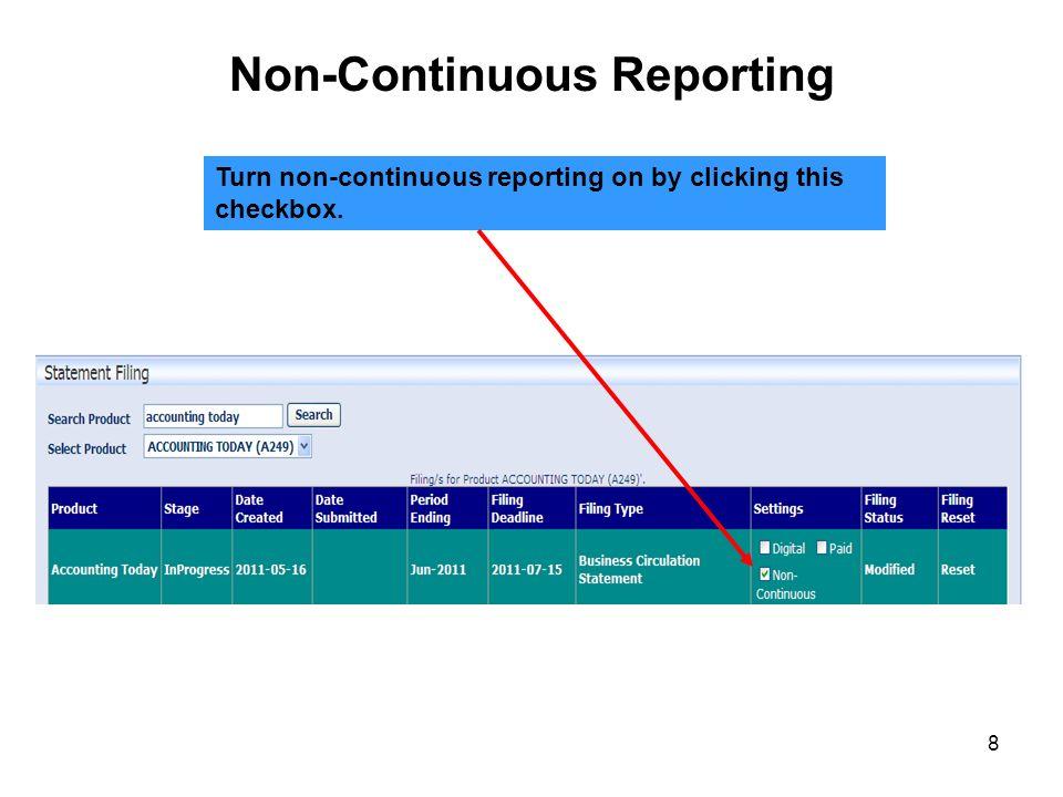 Non-Continuous Reporting