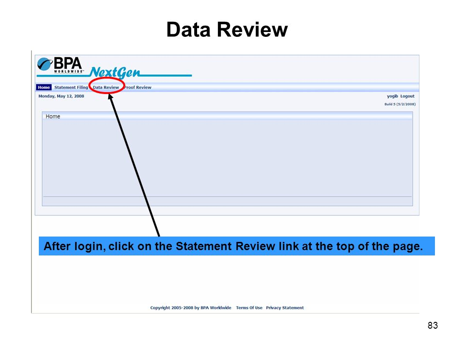 Data Review After login, click on the Statement Review link at the top of the page.