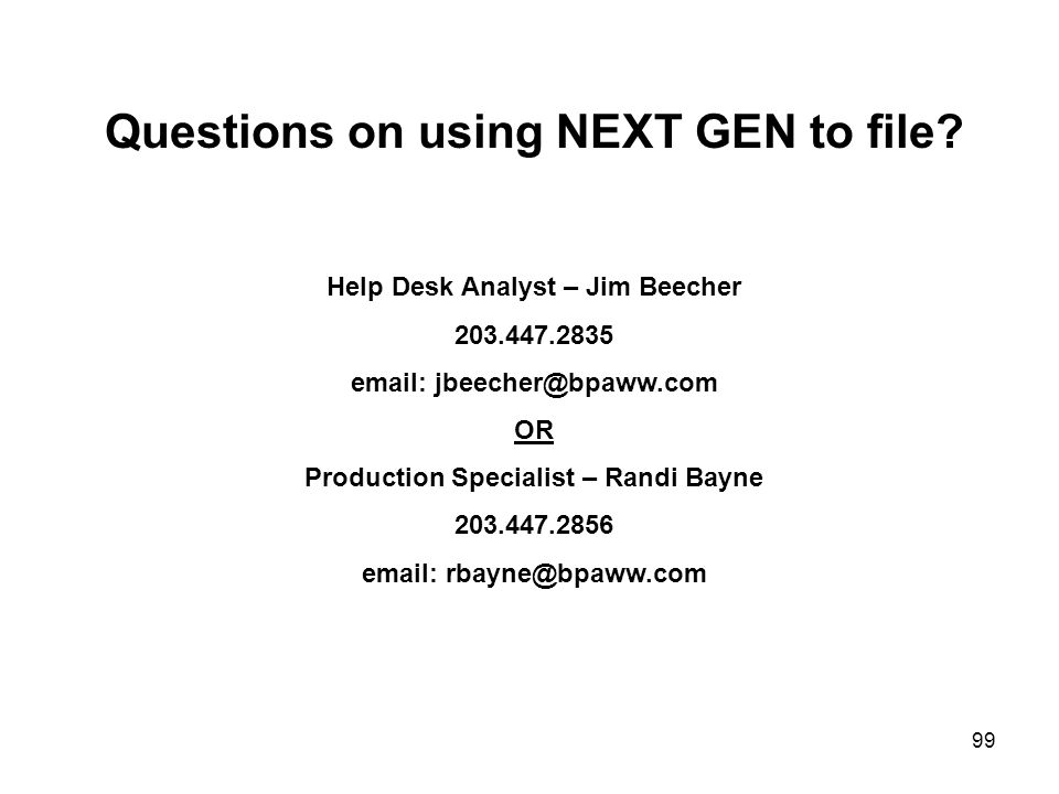 Questions on using NEXT GEN to file