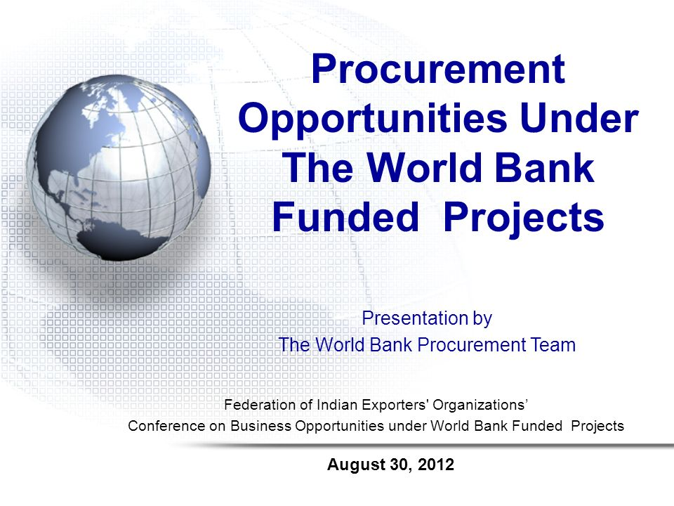 Procurement Opportunities Under The World Bank Funded Projects