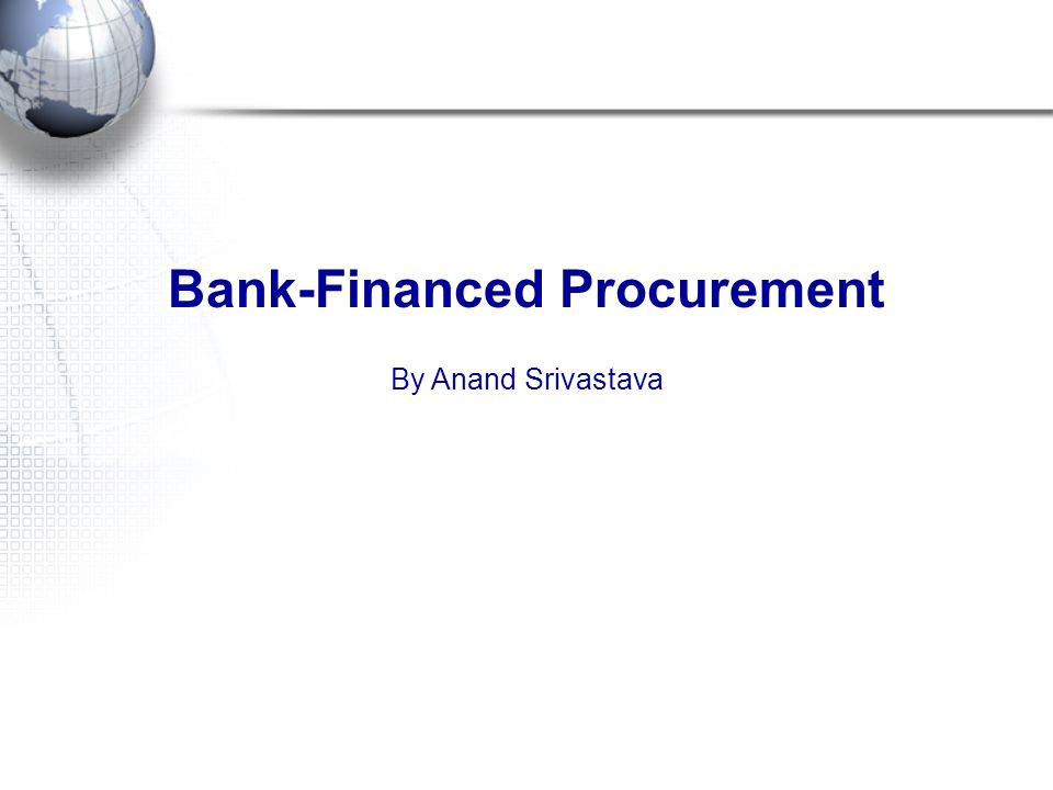 Bank-Financed Procurement