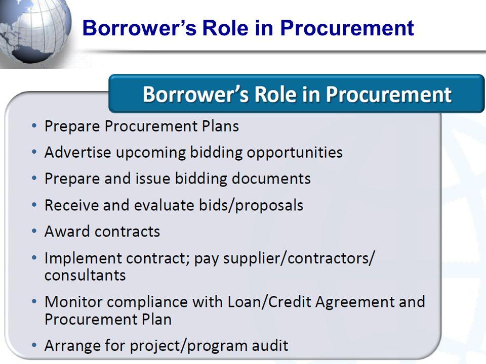 Borrower's Role in Procurement