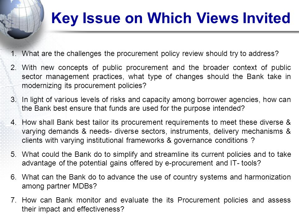 Key Issue on Which Views Invited
