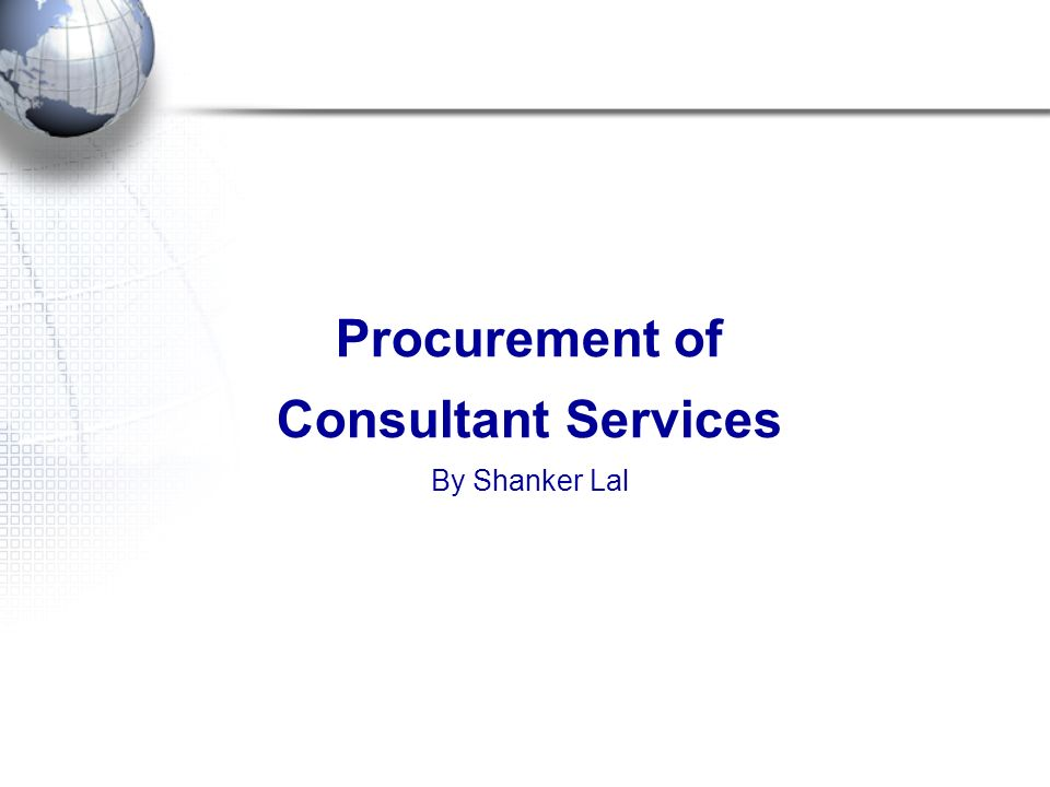 Procurement of Consultant Services