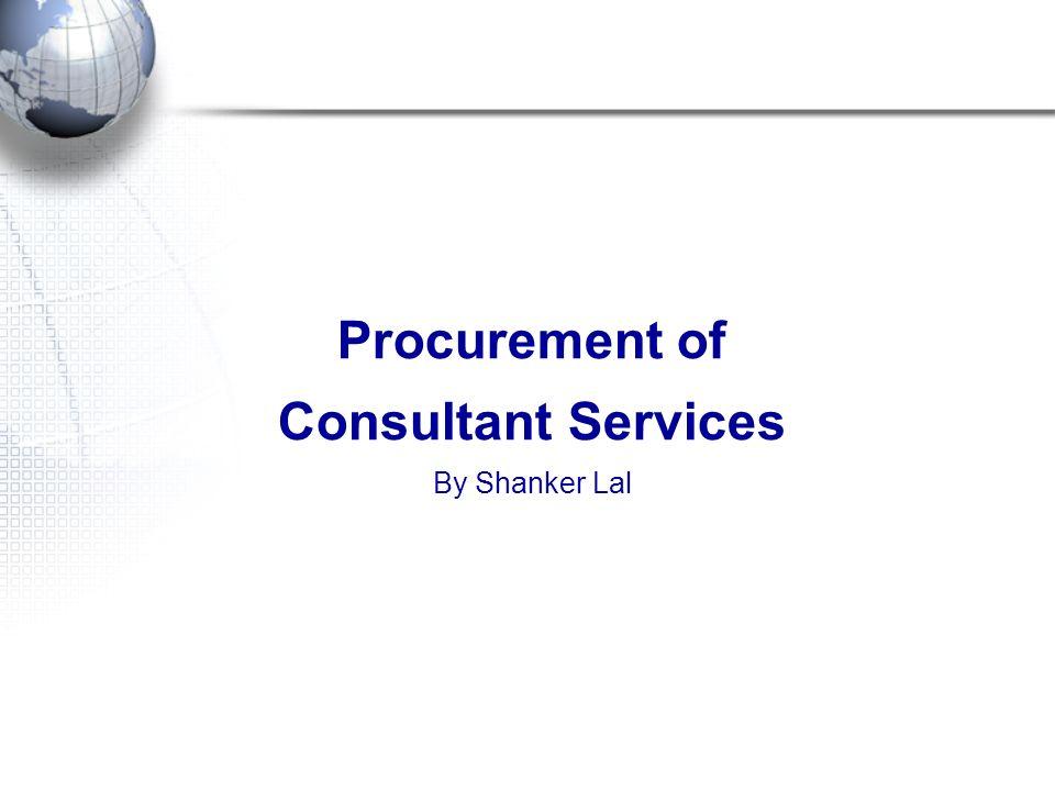 Procurement of Consultant Services