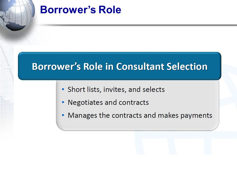 Borrower's Role