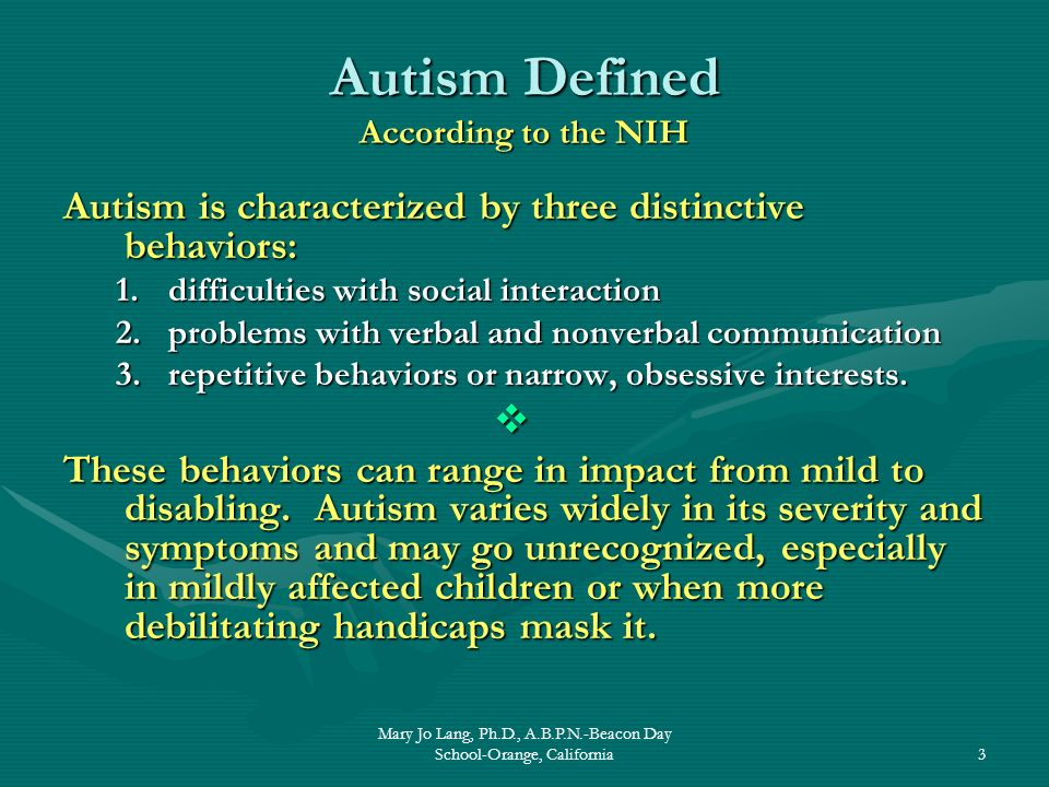 Autism Defined According to the NIH