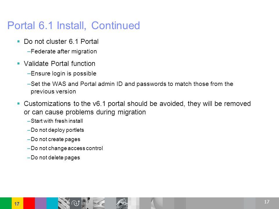 Portal 6.1 Install, Continued