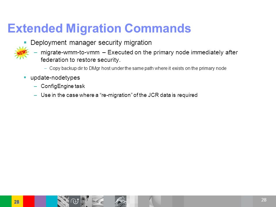 Extended Migration Commands