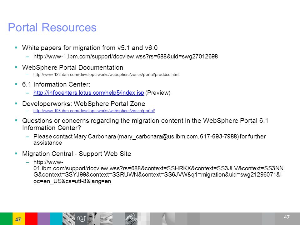 Portal Resources White papers for migration from v5.1 and v6.0