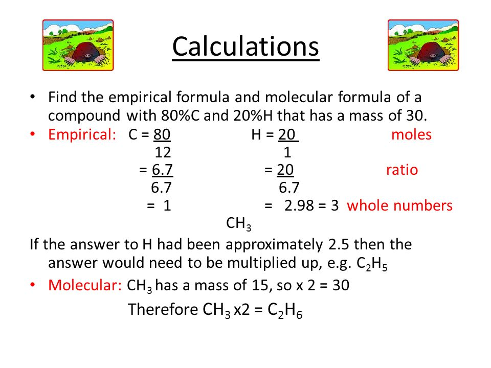 Calculations Therefore CH3 x2 = C2H6