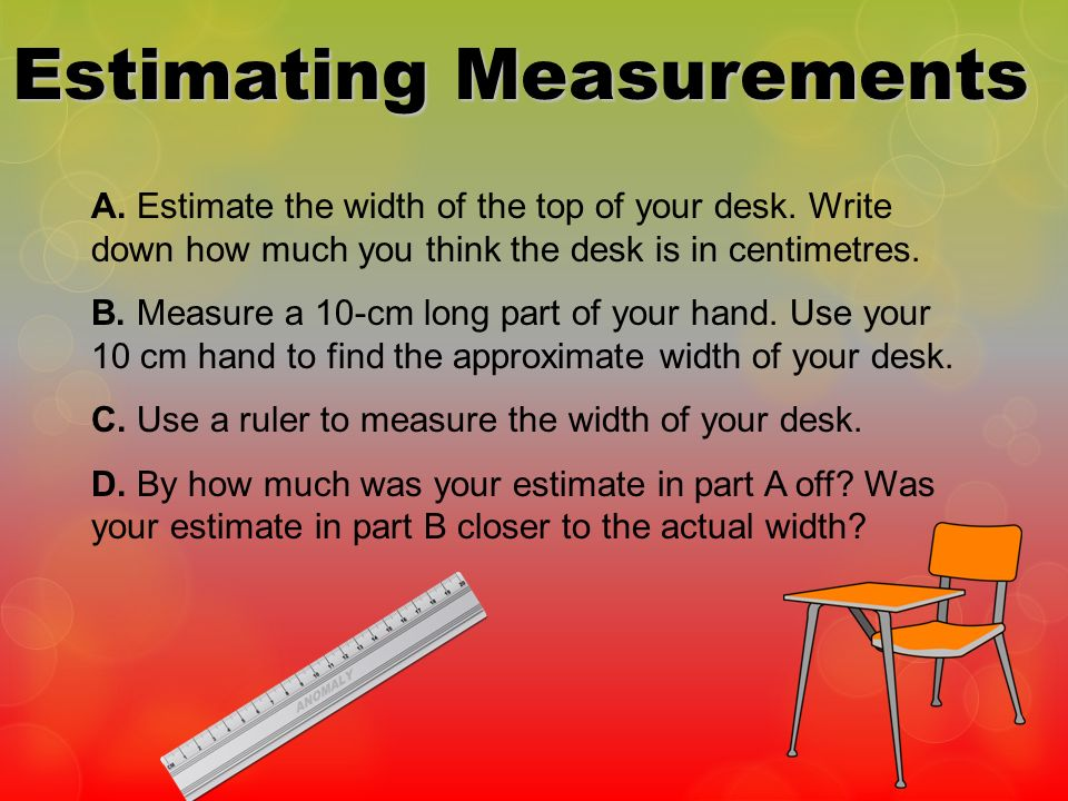 Estimating Measurements