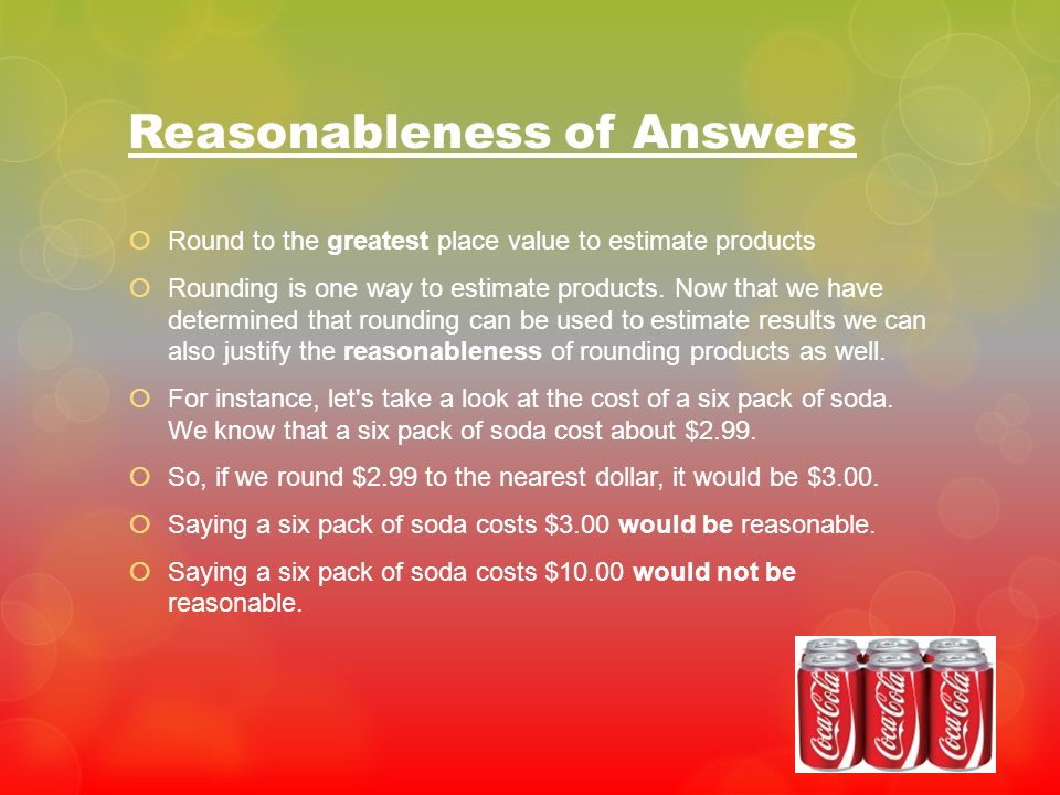 Reasonableness of Answers
