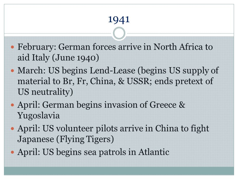 1941 February: German forces arrive in North Africa to aid Italy (June 1940)