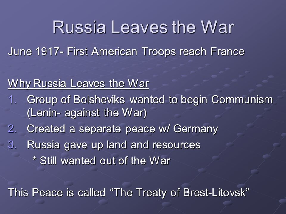 Russia Leaves the War June 1917- First American Troops reach France