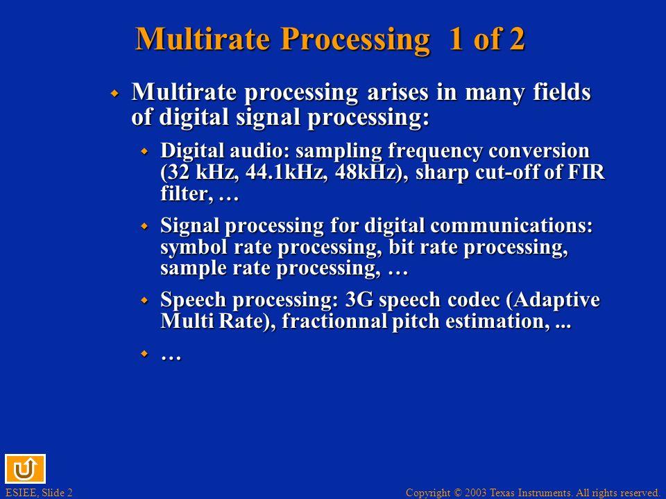 Multirate Processing 1 of 2