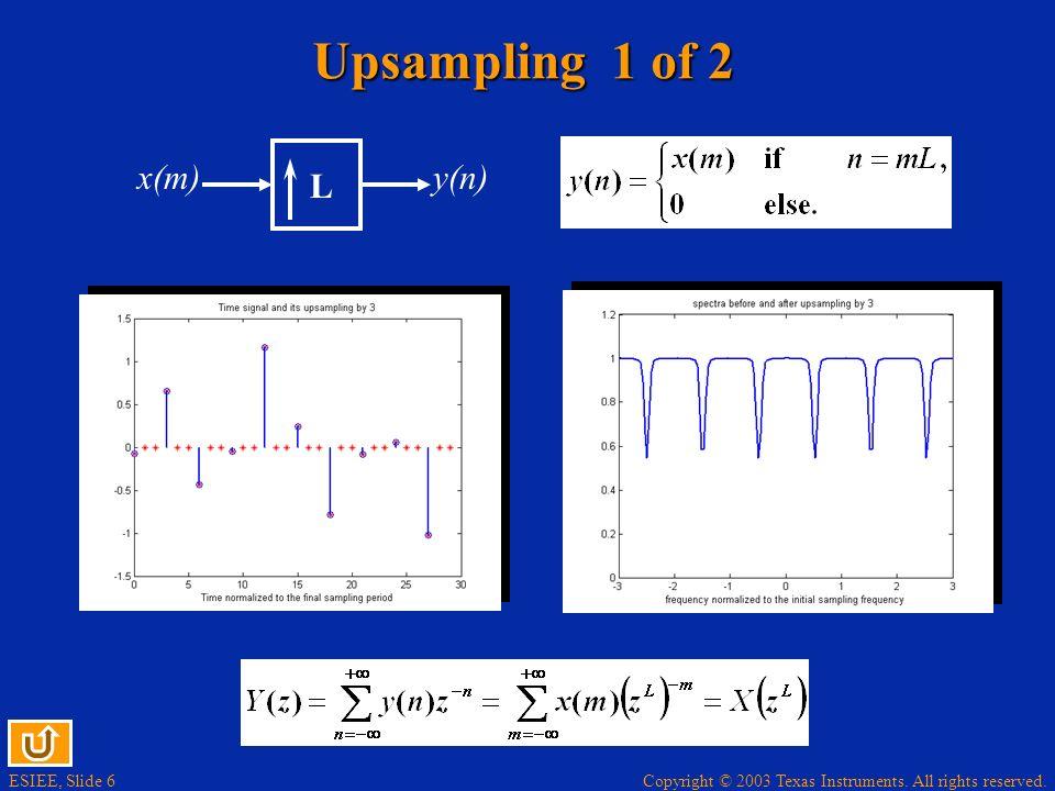 Upsampling 1 of 2 x(m) y(n) L