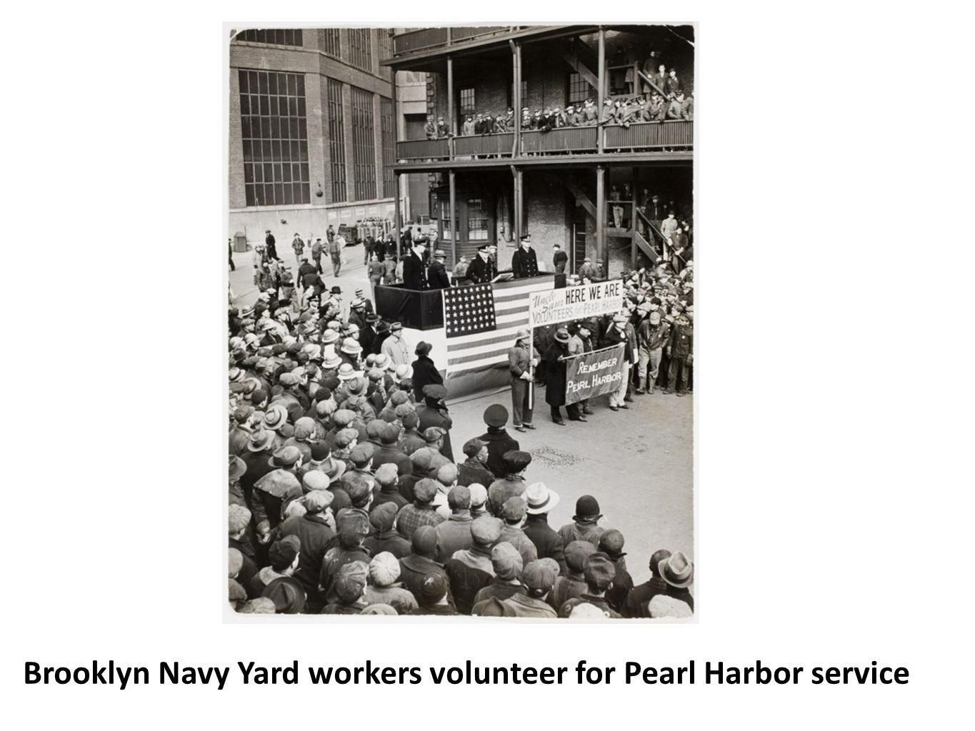 Brooklyn Navy Yard workers volunteer for Pearl Harbor service
