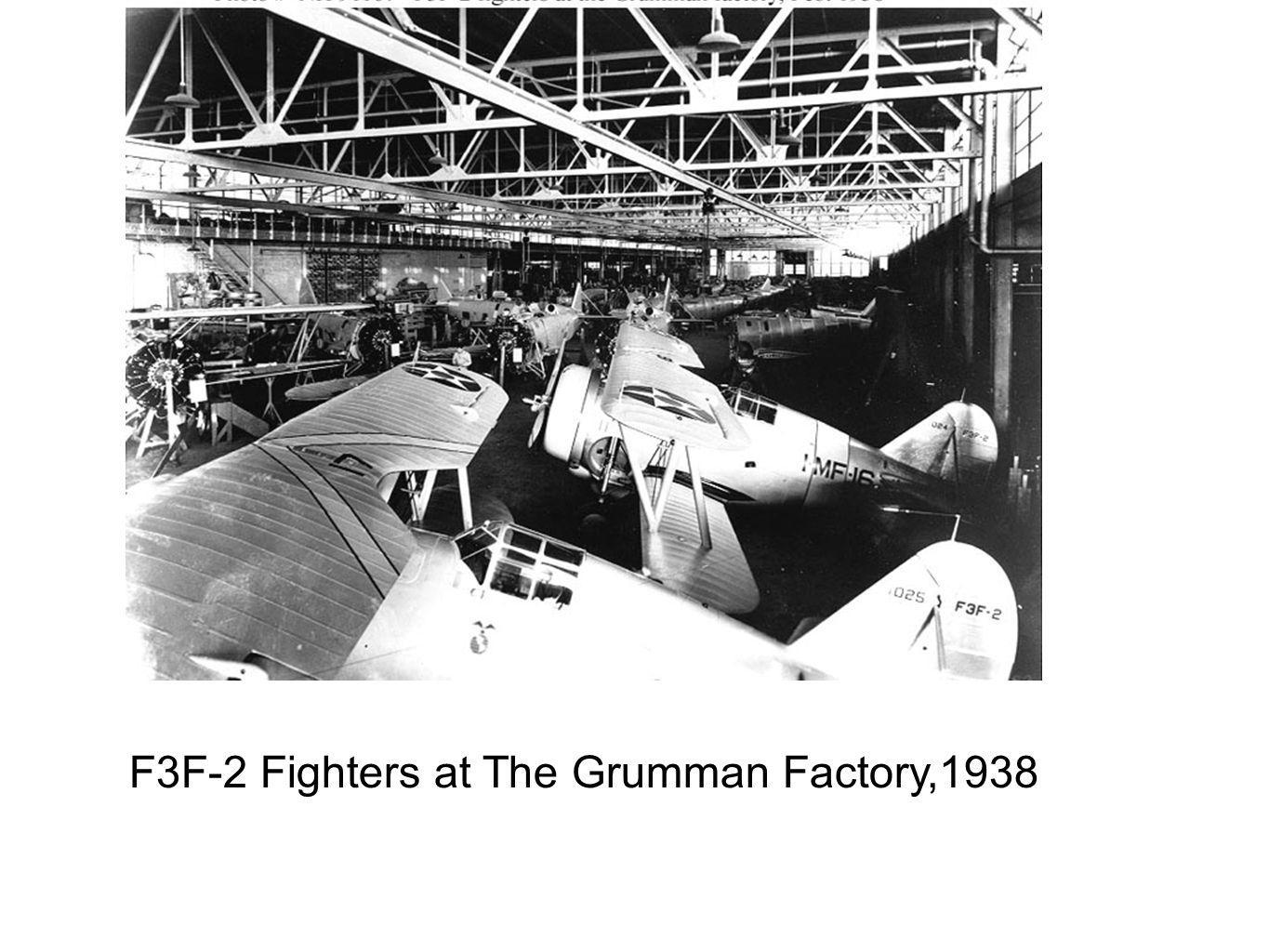 F3F-2 Fighters at The Grumman Factory,1938