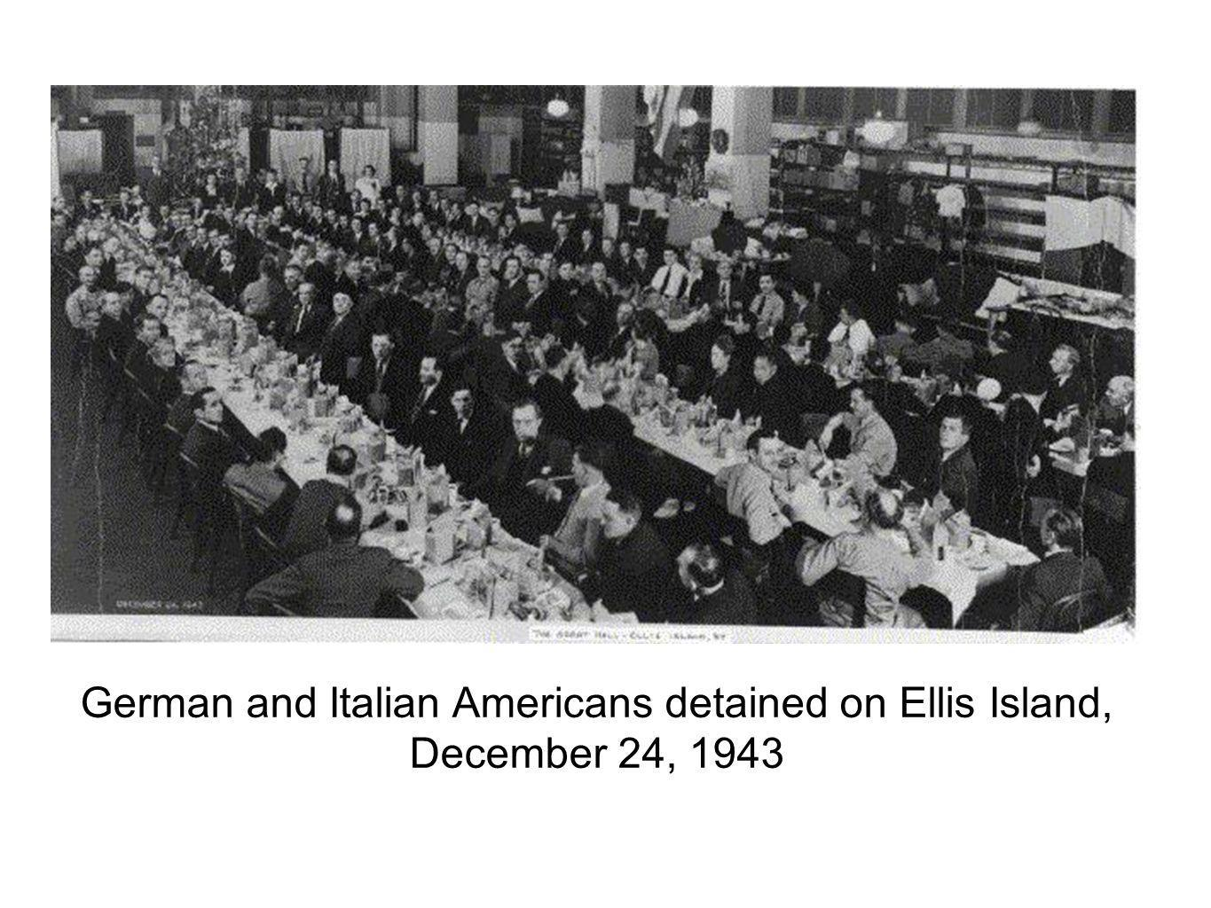 German and Italian Americans detained on Ellis Island, December 24, 1943