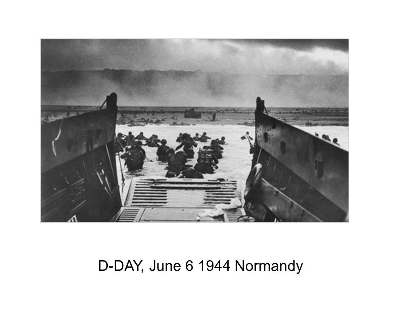 D-DAY, June 6 1944 Normandy