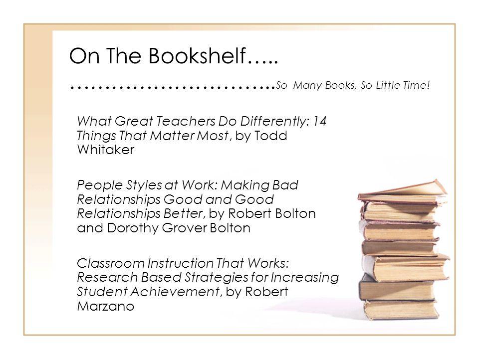 On The Bookshelf….. ………………………...So Many Books, So Little Time!