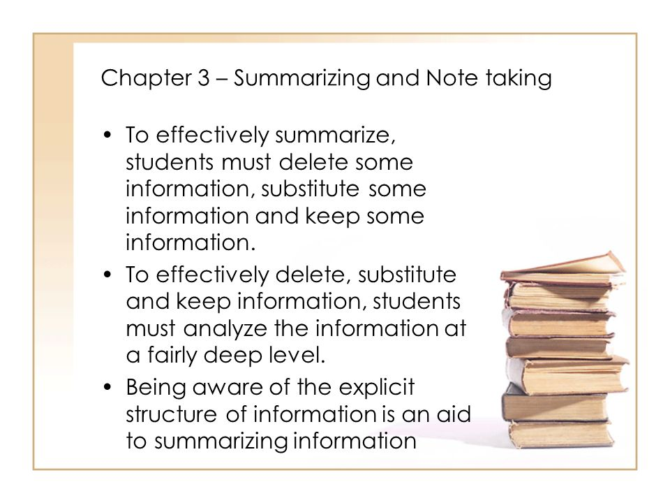 Chapter 3 – Summarizing and Note taking