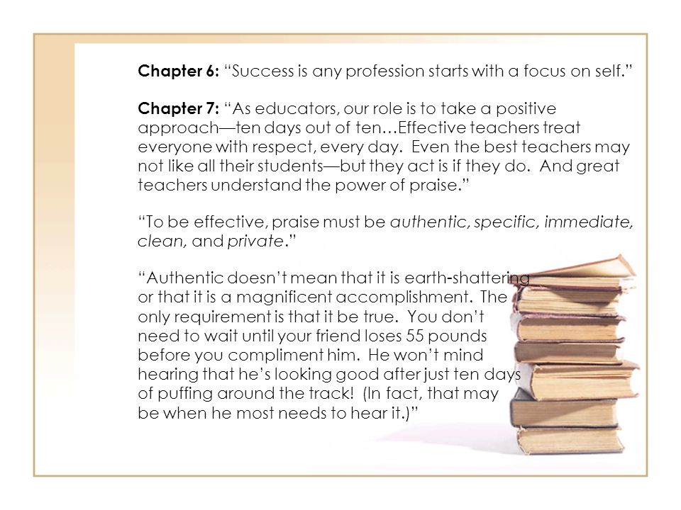 Chapter 6: Success is any profession starts with a focus on self.