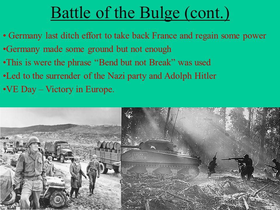 Battle of the Bulge (cont.)