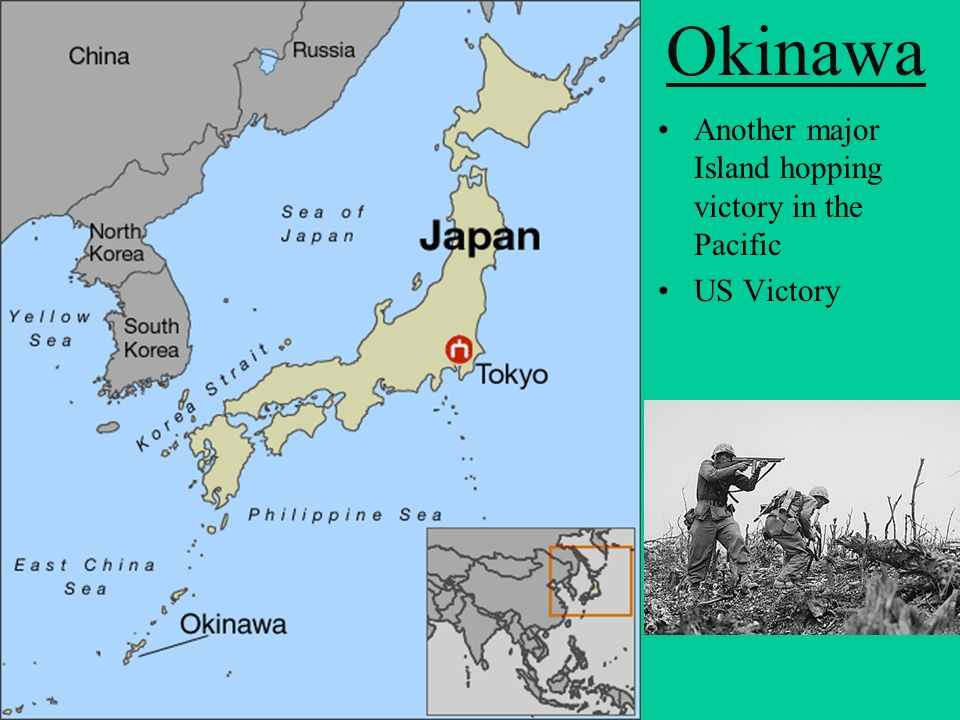 Okinawa Another major Island hopping victory in the Pacific US Victory
