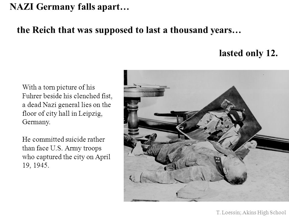 NAZI Germany falls apart…