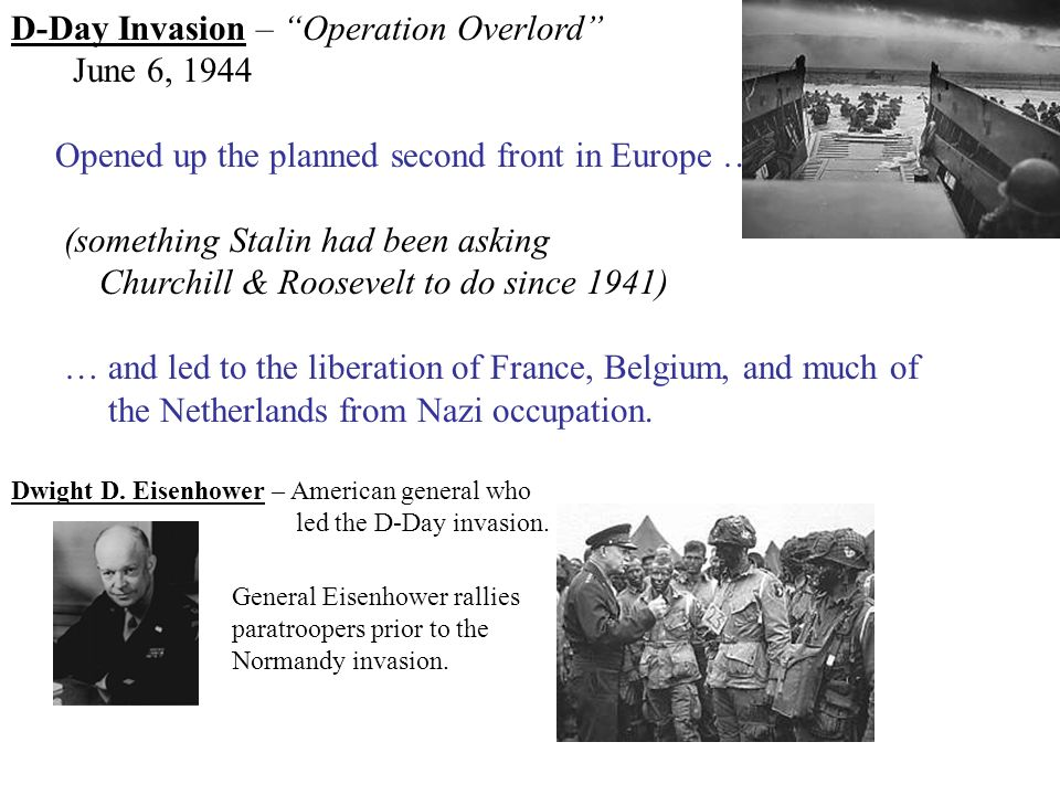 D-Day Invasion – Operation Overlord June 6, 1944