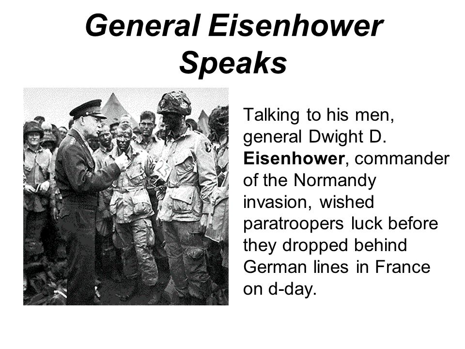 General Eisenhower Speaks
